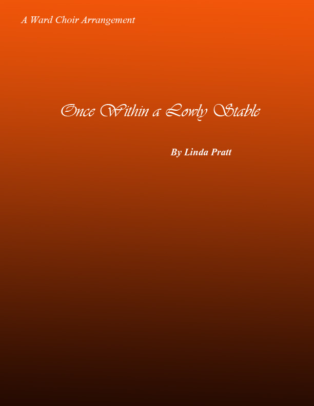 Once Within A Lowly Stable SATB