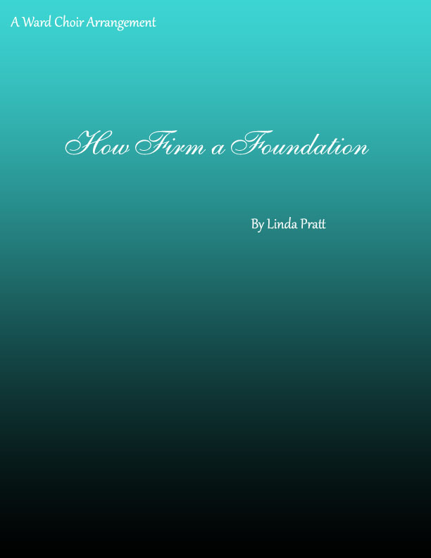 How Firm a Foundation  SATB
